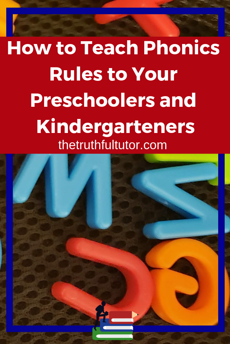 How to Teach Phonics Rules to your Preschoolers and Kindergarteners